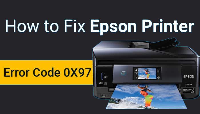 How to Fix Epson Error Code 0x97